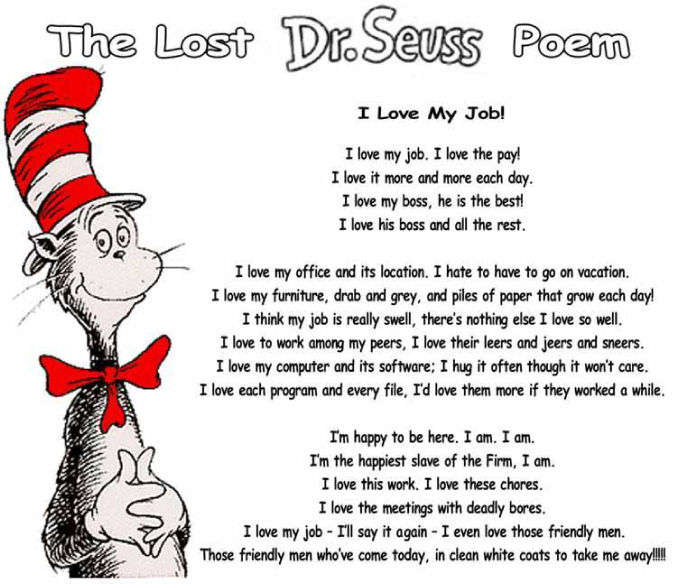 Doctor Seuss Poem about Work – I Love My Job | e-Forwards ...